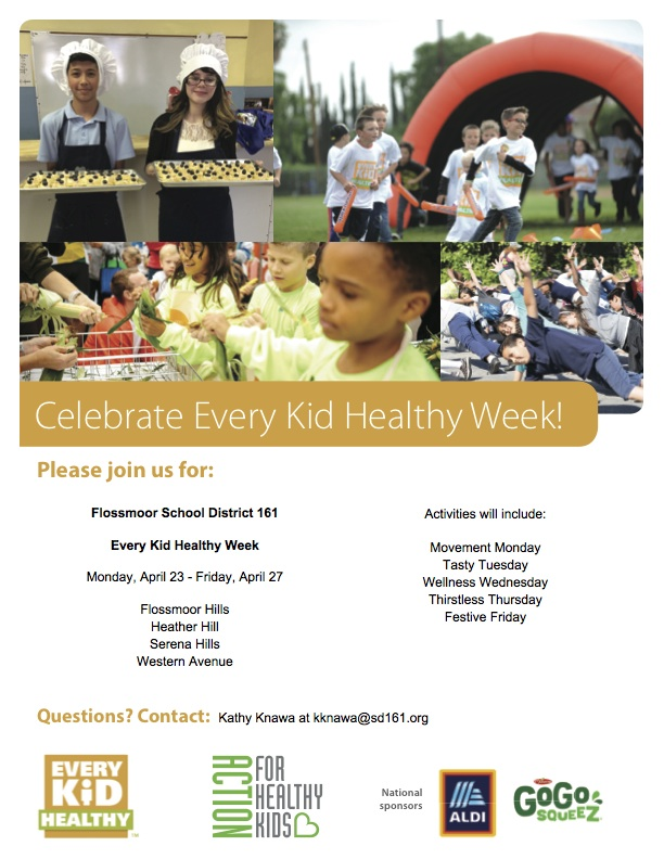 Celebrate Every Kid Healthy Week! Monday, April 23 - Friday, April 27