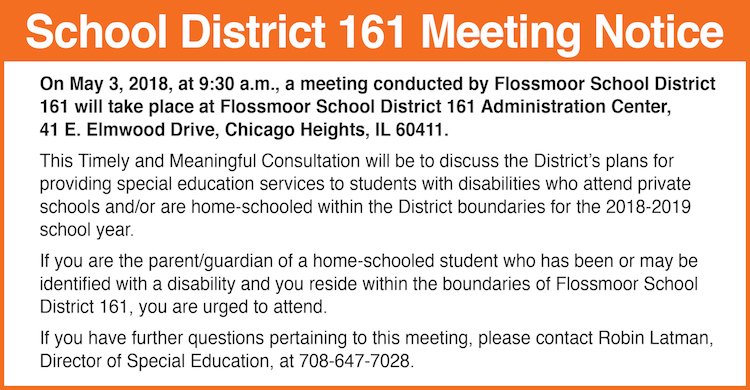 Timely and Meaningful Consultation meeting, May 3, 2018, at 9:30 a.m. at Normandy Villa, 41 East Elmwood Drive, Chicago Heights, Illinois 60411.