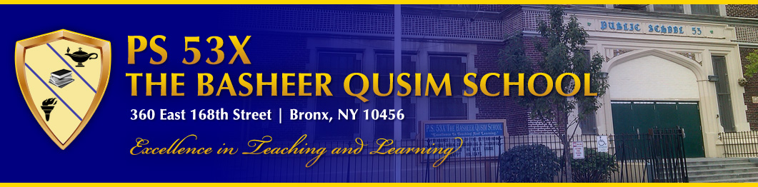 P.S. 53X - The Basheer Qusim School Home Page