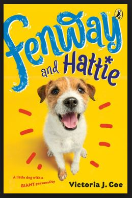 front cover of Fenway and Hattie, the novel for March Reading Month